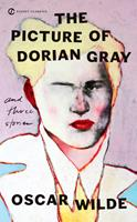 The Picture of Dorian Gray and Three Stories 0553212540 Book Cover
