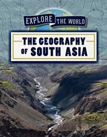The Geography of South Asia 1725322145 Book Cover