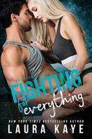 Fighting for Everything 0999850407 Book Cover