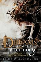 Dreams from the Witch House: Female Voices of Lovecraftian Horror Campaign 1725798174 Book Cover