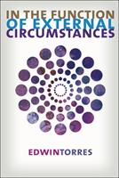 In the Function of External Circumstances 0982264550 Book Cover