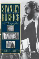 Stanley Kubrick: A Biography 0306809060 Book Cover