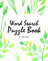 Word Search Puzzle Book (Random Words) (8x10 Puzzle Book / Activity Book) 1222290804 Book Cover