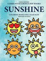 Coloring Book for 2 Year Olds (Sunshine) 0244861595 Book Cover