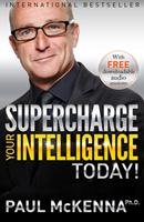 Supercharge Your Intelligence Today! 1401948979 Book Cover