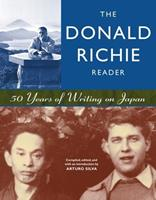 The Donald Richie Reader: 50 Years of Writing on Japan 1880656612 Book Cover
