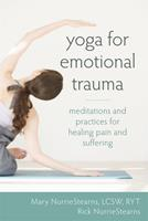 Yoga for Emotional Trauma: Meditations and Practices for Healing Pain and Suffering 1608826422 Book Cover