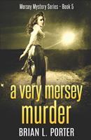 A Very Mersey Murder 1715540867 Book Cover