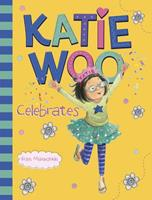 Katie Woo Celebrates 140488100X Book Cover