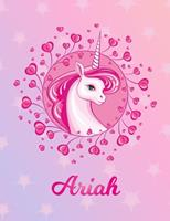Ariah: Ariah Magical Unicorn Horse Large Blank Pre-K Primary Draw & Write Storybook Paper Personalized Letter A Initial Custom First Name Cover Story Book Drawing Writing Practice for Little Girl Use  1704323088 Book Cover
