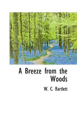 Paperback A Breeze from the Woods Book