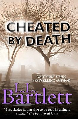 Cheated by Death - L. Bartlett