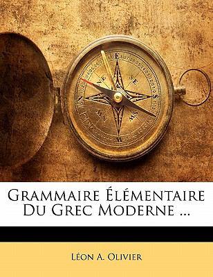 Paperback Grammaire ?l?mentaire du Grec Moderne Book