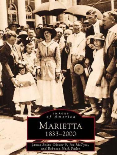 Marietta: 1833-2000 - Book  of the Images of America: Georgia