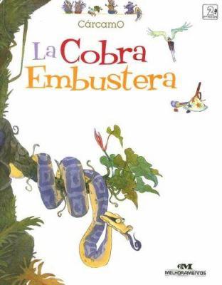 La Cobra Embustera - Gonzalo Carcamo