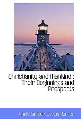 Paperback Christianity and Mankind : Their Beginnings and Prospects Book