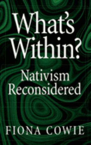 What's Within? : Nativism Reconsidered - Fiona Cowie