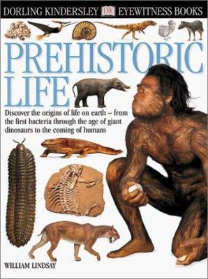 DK Eyewitness Books: Prehistoric Life - Book  of the DK Eyewitness Books