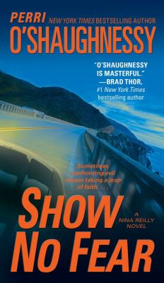 Show No Fear - Book #12 of the Nina Reilly