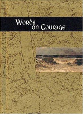Words on Courage - Exley, Helen