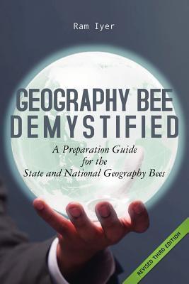Geography Bee Demystified - Ram Iyer