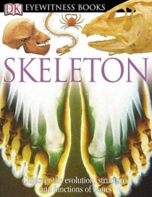 Skeleton - Book  of the DK Eyewitness Books