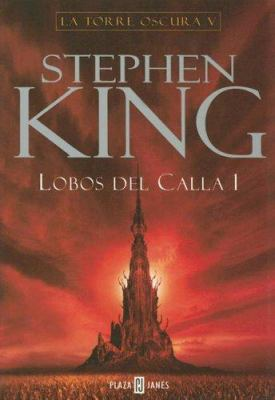 Lobos del Calla 1 - Book  of the Dark Tower
