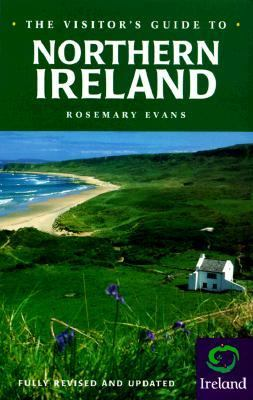 The Visitor's Guide to Northern Ireland - Rosemary Evans