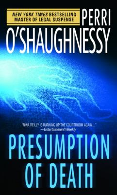 Presumption of Death - Book #9 of the Nina Reilly