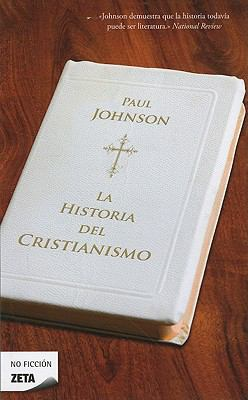 Historia del Cristianismo - Paul Johnson