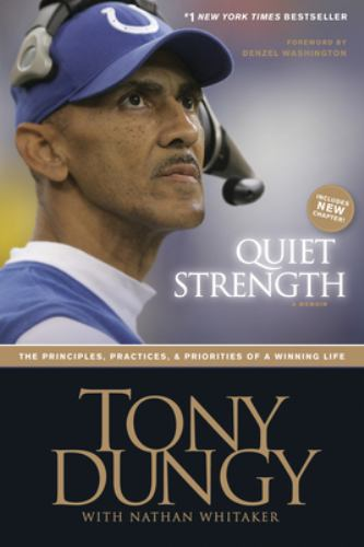 Paperback Quiet Strength : The Principles, Practices, and Priorities of a Winning Life Book