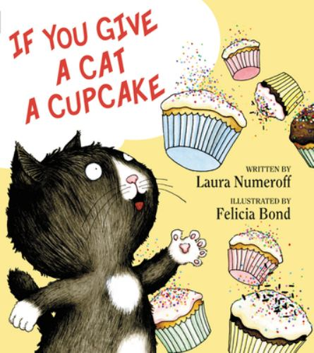 Hardcover If You Give a Cat a Cupcake Book