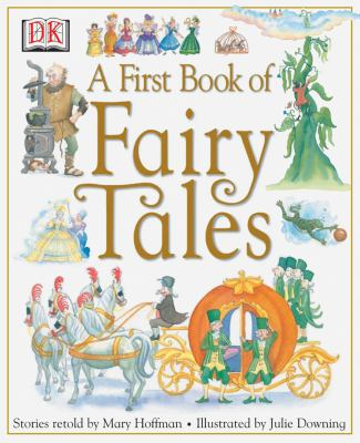 A First Book of Fairy Tales 0789479060 Book Cover