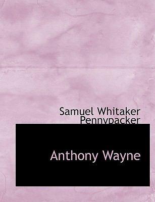 Paperback Anthony Wayne [Large Print] Book