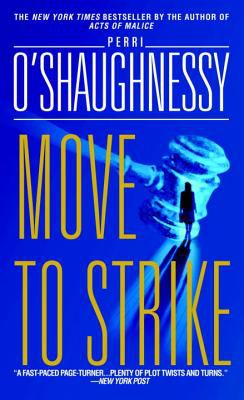 Move to Strike - Book #6 of the Nina Reilly