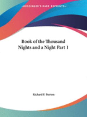The Book of the Thousand Nights and a Night - Richard F. Burton