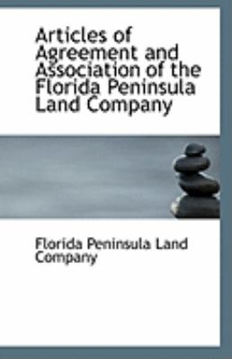 Paperback Articles of Agreement and Association of the Florida Peninsula Land Company Book