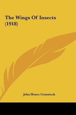 The Wings of Insects - John Henry Comstock