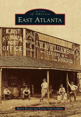 East Atlanta - Book  of the Images of America: Georgia