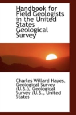 Paperback Handbook for Field Geologists in the United States Geological Survey Book