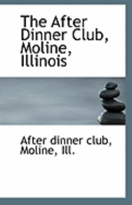 Paperback The after Dinner Club, Moline, Illinois Book