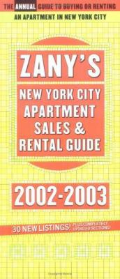 Zany's New York City Apartment Sales and Rental Guide, 2002-2003 (192937707X 3243935) photo