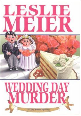 Wedding Day Murder (Lucy Stone Mystery, Book 8) - Book #8 of the Lucy Stone
