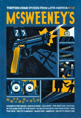McSweeney's #46 - Book #46 of the McSweeney's Quarterly Concern
