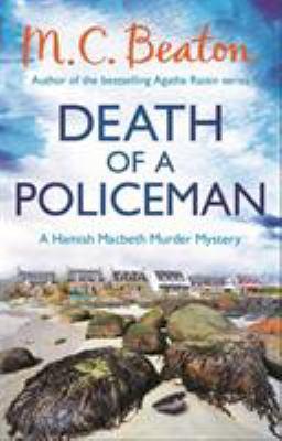 Death of a Policeman (Hamish Macbeth) 178033107X Book Cover