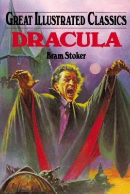 Dracula (Great Illustrated Classics) 159679240X Book Cover