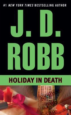 Holiday in Death - Book #7 of the In Death