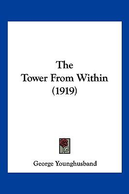 Hardcover The Tower from Within Book