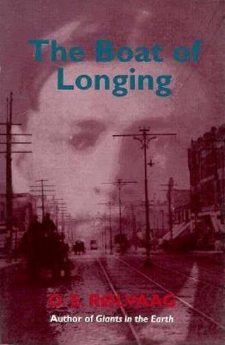 The Boat of Longing - Ole Edvart Rolvaag