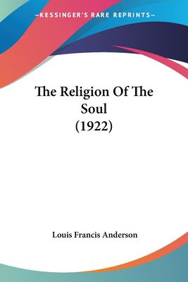 Paperback The Religion of the Soul Book